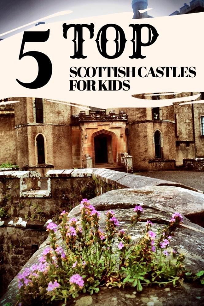 Top 5 Scottish castles for kids