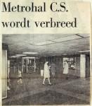 19680915 Metrohal CS wordt verbreed