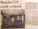 19680918 Metro-hal CS wordt verbreed