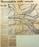 19700716 Marconiplein raakt rotonde kwijt