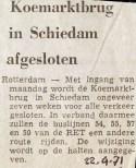 19710422 Koemarktbrug afgesloten.