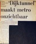 19730522 Dijktunnel maakt metro onzichtbaar.