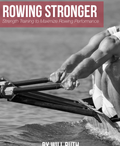 Rowing Stronger book weight training for rowers by Will Ruth