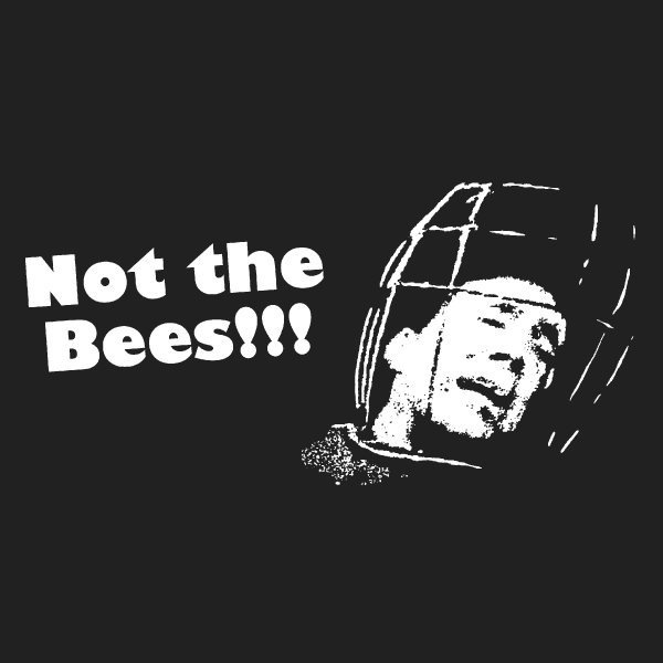 Not the Bees - Wicker Man - Nicolas Cage t-shirt