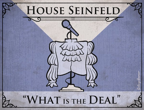Game of Thrones House Sigils - Jerry Seinfeld