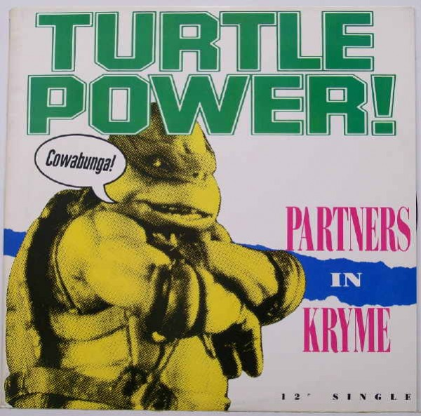 Partners In Kryme - Turtle Power 12'' Single - Teenage Mutant Ninja Turtles Soundtrack