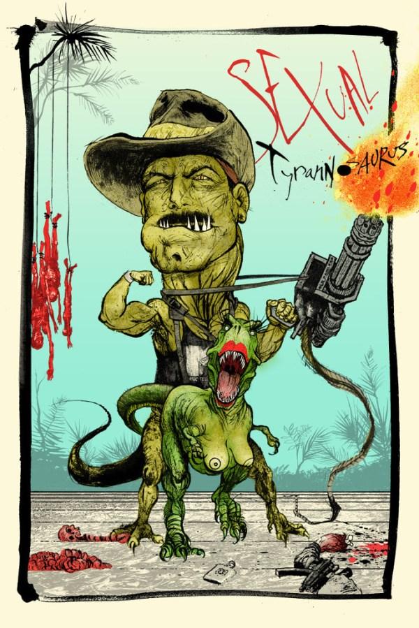 "Sexual Tyrannosaurus by Jon Smith - Predator, Jesse ""The Body"" Ventura, Blain, Ralph Steadman, Fear and Loathing in Las Vegas, Hunter S. Thompson"