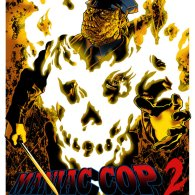 Maniac Cop 2 Art by Jason Edmiston - Robert Z'Dar, William Lustig, Larry Cohen
