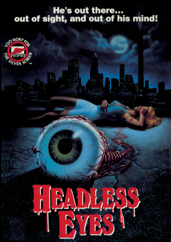 The Headless Eyes (1971) VHS Box Art - Early Proto-Slasher/Gore Horror Film by Jason Bateman's Father