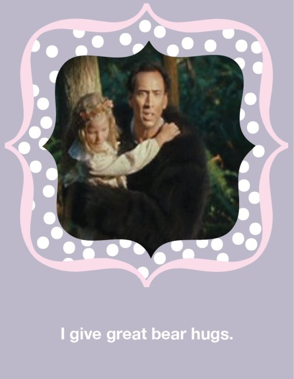 I give great bear hugs - Nicolas Cage Valentine's Day Card