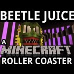 Mind-Blowing Beetlejuice Minecraft Roller Coaster