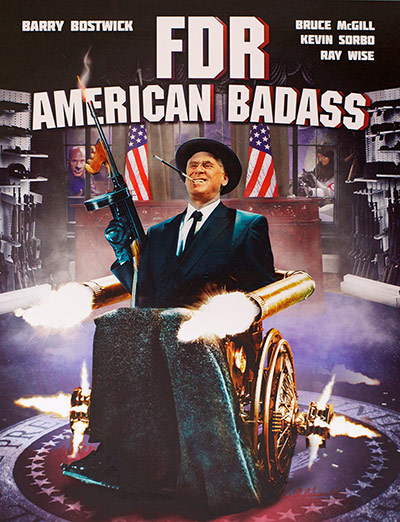 FDR American Badass - Most Ridiculous Movie Posters from Cannes 2013
