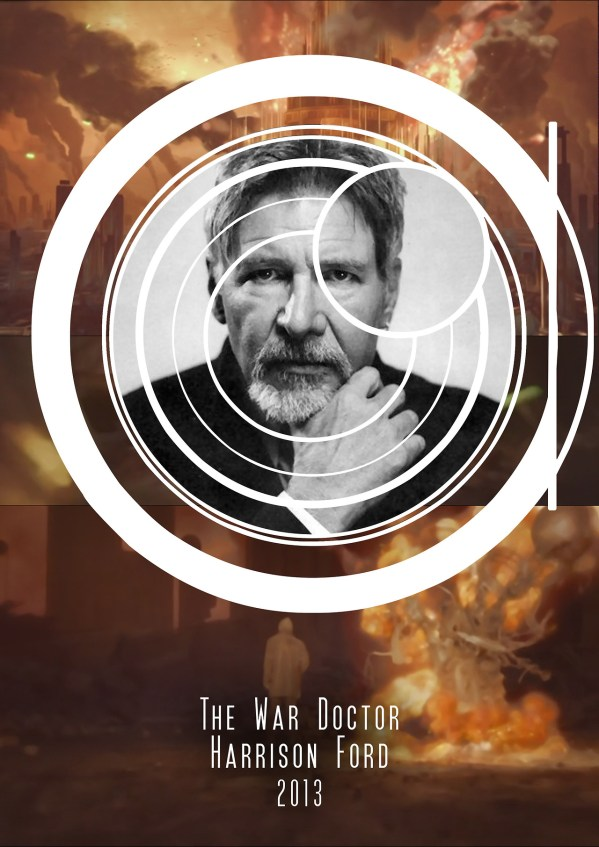 American Doctor Who - Harrison Ford as the War Doctor