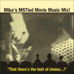 MST3K Mix CD - Mystery Science Theater 3000 Music - cover 1