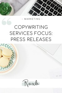 Copywriting Services Focus - Press Releases