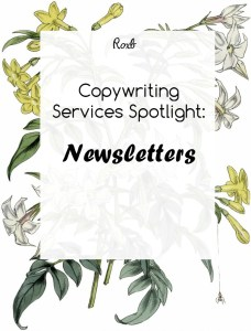 Copywriting Services Spotlight - Newsletters