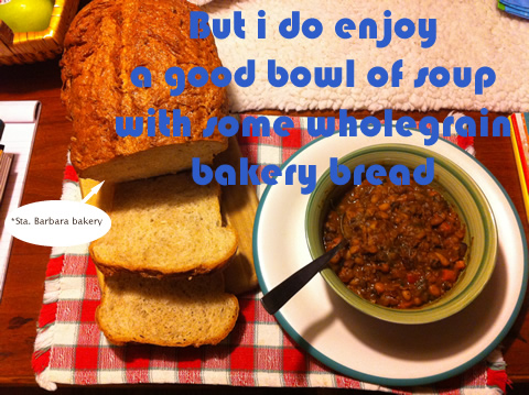 but i do enjoy a good bowl of soup with some wholegrain bakery bread
