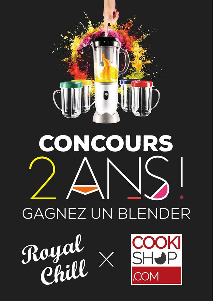 Concours blender Royal Chill