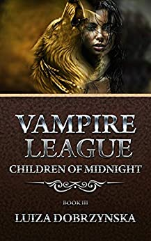 Vampire League Book 3 Children of Midnight