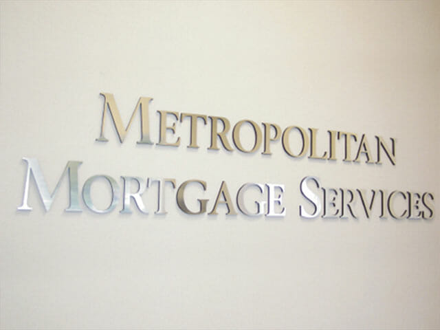 Wall Mounted Letters for Metropolitan Mortgage Services