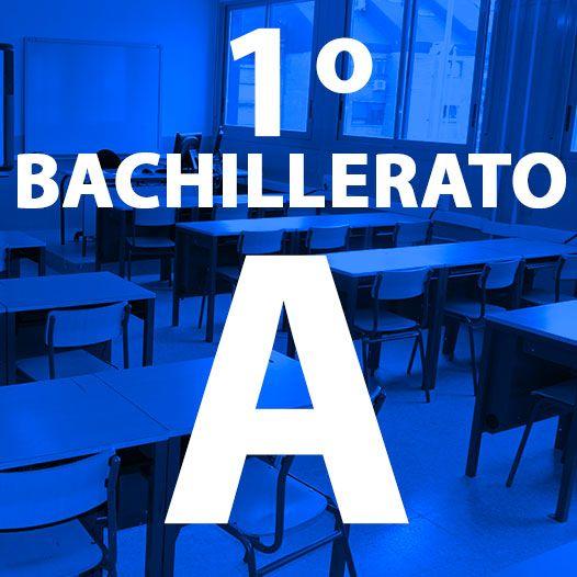BACHILLERATO 1º A
