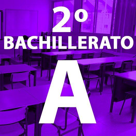 BACHILLERATO 2º A