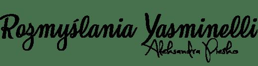 Rozmyślania Yasminelli