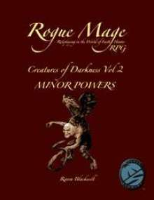 Rogue Mage Creatures of Darkness 2: Minor Powers