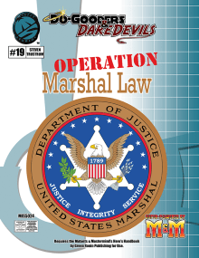 Do-Gooders & Daredevils, Operation: Martial Law