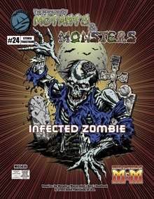 Manual of Mutants & Monsters: Infected Zombie