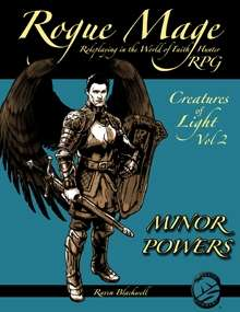 Rogue Mage Creatures of Light 2: The Minor Powers
