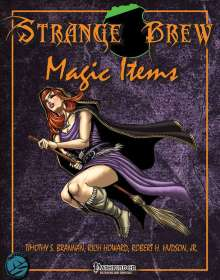 Strange Brew: Magic Itemsfor the Pathfinder RPG