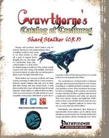 Crawthorne's Catalog of Creatures: Shard Stalker for the Pathfinder RPG
