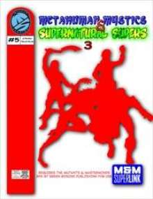 M&M Superlink: Metahuman Mystics & Supernatural Supers 3