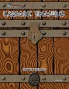 OGL Barbarian: Barbaric Treasures