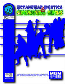 M&M Superlink: Metahuman Mystics & Supernatural Supers