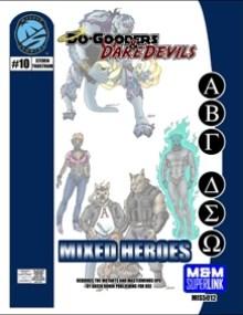 M&M Superlink Do-Gooders & Daredevils: Mixed Heroes