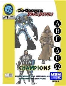 M&M Superlink Do-Gooders & Daredevils: Champions
