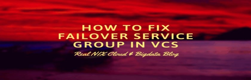 How-to-fix-failover-service-group-in-vcs