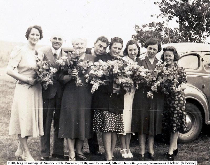 1940, 1er juin mariage de Simone - mlle Parenteau, François de Kinder, mne Bouchard, Albert, Henriette, Jeanne, Germaine et Hélène (la bonne) copie
