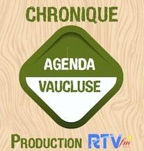 Chronique Agenda Vaucluse