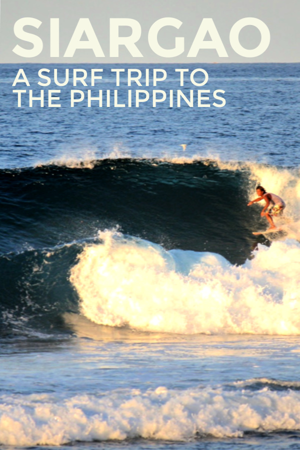 Siargao: A Surf Trip To The Surf Capital Of The Philippines