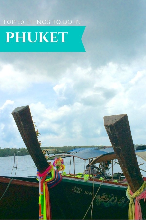 Top 10 Things To Do In Phuket Thailand