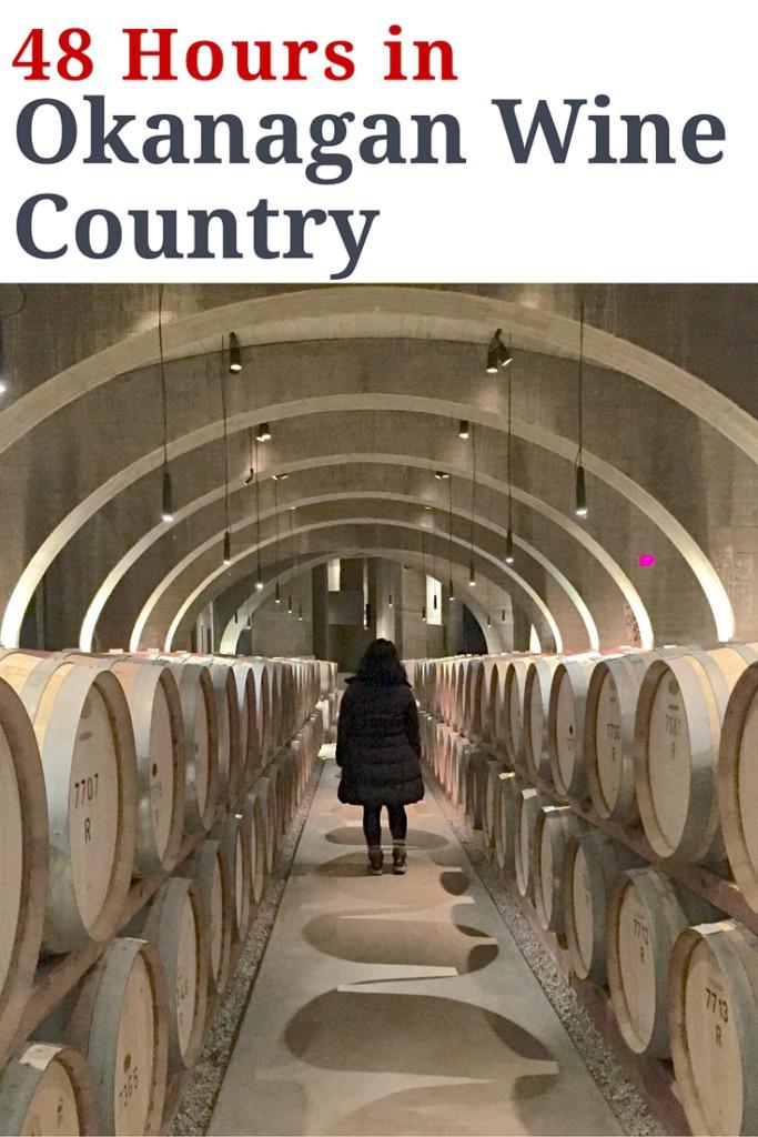 48 Hours in Okanagan Wine Country   www.rtwgirl.com
