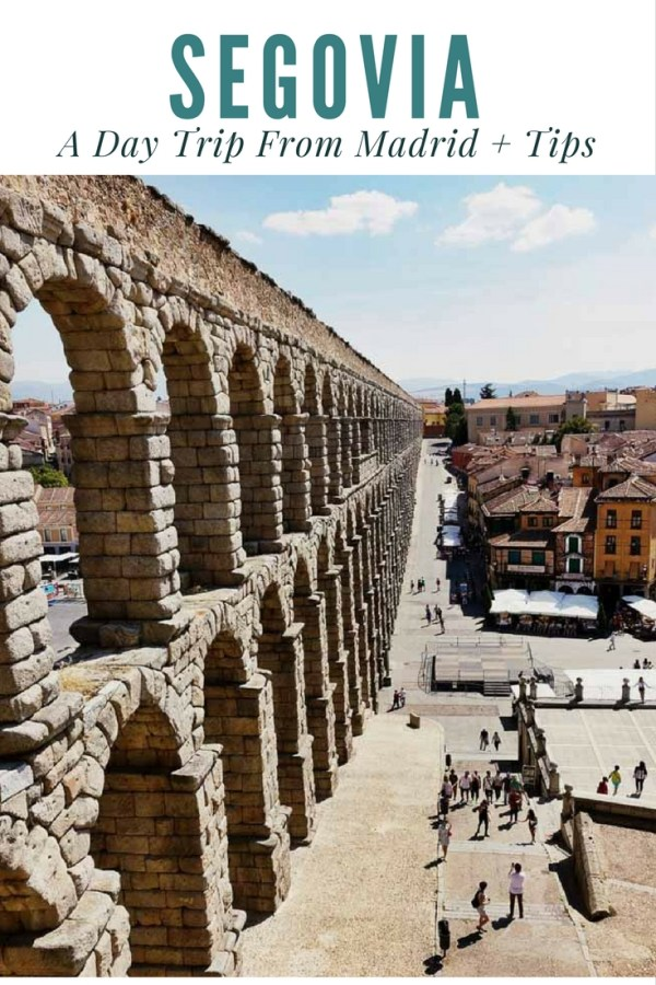 Segovia: A Must Do Day Trip From Madrid + Tips