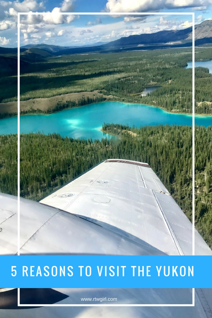5 Reasons To Visit The Yukon | www.rtwgirl.com