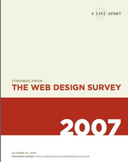 The Web Design Survey 2007 by A List Apart