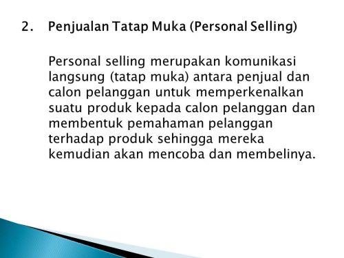Penjualan Tatap Muka (Personal Selling)