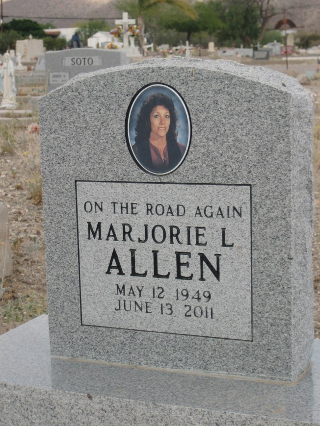 Marjorie L. Allen is on the road again. I wonder if she was a fan of the song by Willie Nelson or the one sung by Canned Heat. Maybe this memorial reflects her personal philosophy. I think I would have enjoyed knowing her.