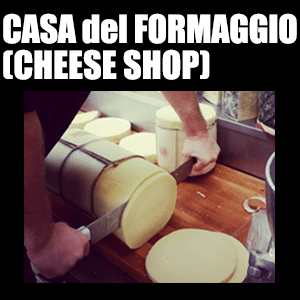Cheese Shop – Nearly 100 varieties of cheese; you could say were obsessed, or just Italian.
